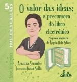 O valor das ideas: a precursora do libro electrónico. Pequena biografía de Ángela Ruiz Robles (Serantes López, Arantxa)
