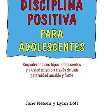 DISCIPLINA POSITIVA PARA ADOLESCENTES / NELSEN, JANE