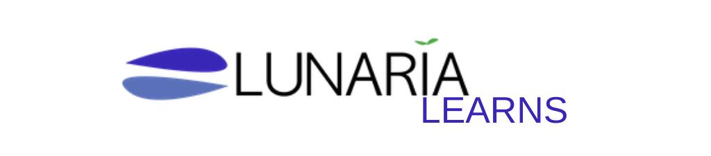 Lunaria Learns