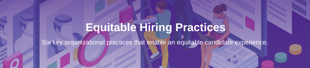 Animated graphic of people examining a resume with overlay text: Equitable Hiring Practices