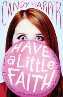 Have A Little Faith by Candy Harper