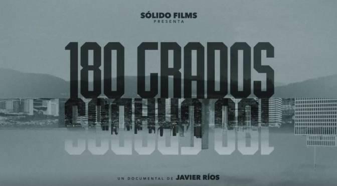 Nuevo documental propone un giro de '180 Grados'