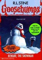 Beware, The Snowman (Goosebumps) by R.L.Stine