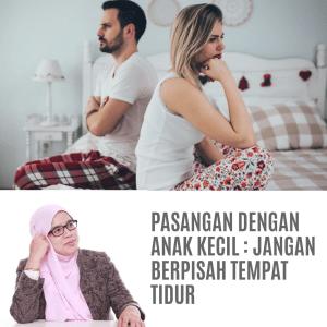 Pasangan Dengan Anak Kecil – Jangan Berpisah Tempat Tidur