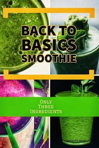 Back-To-Basics Smoothie Recipe