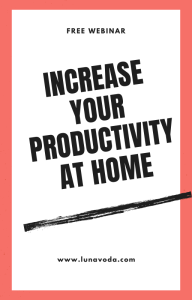 How To Increase Your Productivity While Working From Home