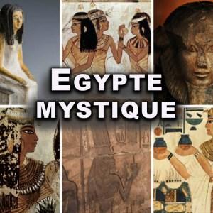 EGYPTE MYSTIQUE