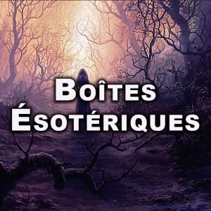 BOÎTES MYSTIQUES