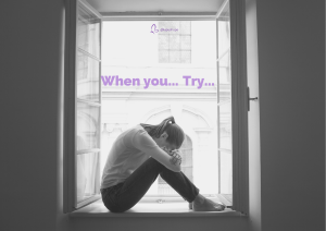 When you feel… Try…