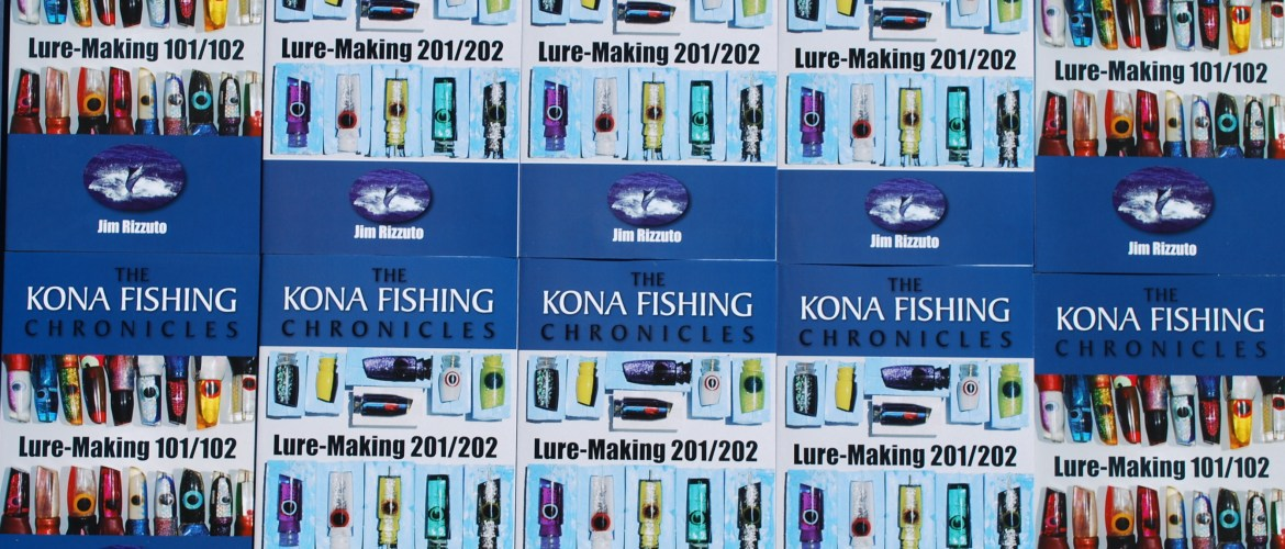 Lure Making 101, Kona Fishing Chronicles. Jim Rizzuto
