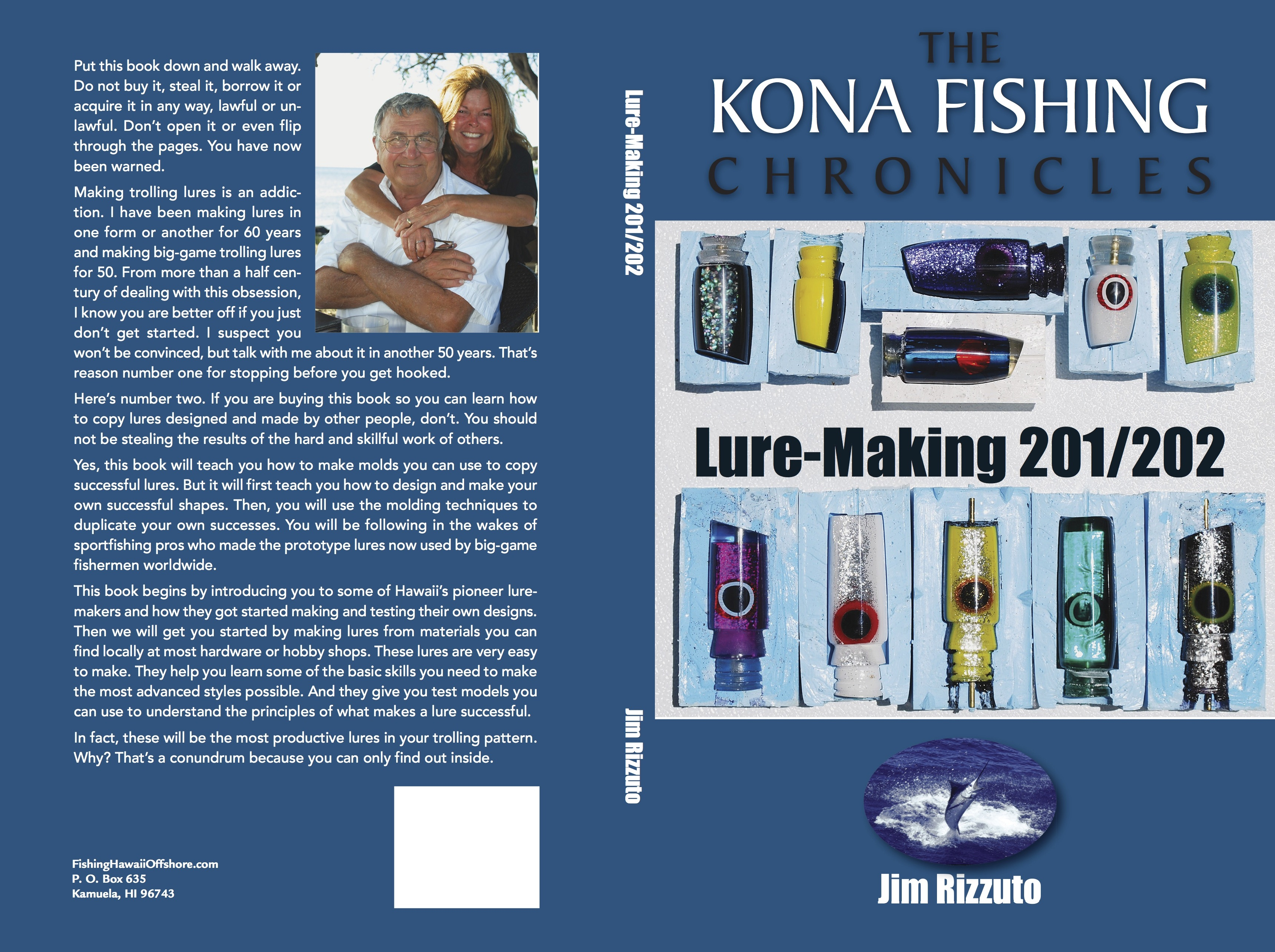 Lure making kits make your own fishing lures - Lure Making 201 202 Is The Second In The Series Of Kona Fishing Chronicles Books On How To Design Make And Use Big Game Trolling Lures