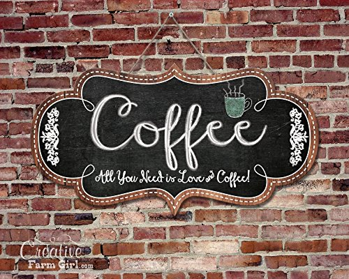 Cute Coffee Sign, All you need is love and coffee hanging sign