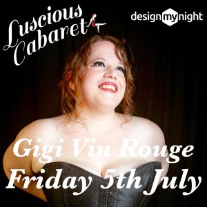 Picture of Gigi with Luscious Cabaret Friday 5th July
