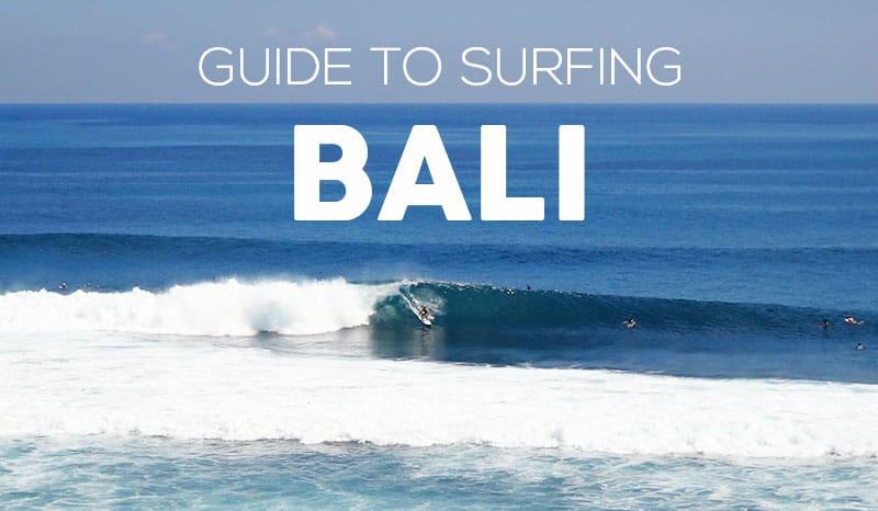 Guide to Surfing Bali | Uluwatu