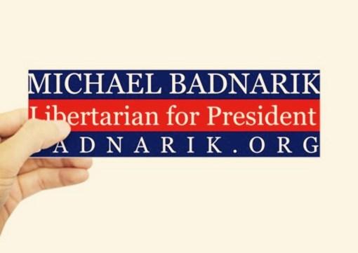 A Badnarik Bumper Sticker
