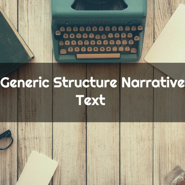 Generic Structure Narrative Text