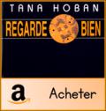 Regarde bien Tania Hoban