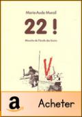 22 ! Marie-Aude Murail
