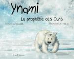 ynami la prophétie des ours
