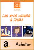 Les arts visuels à l'école