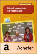 Réussir son entrée en vocabulaire