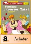 Pourquoi tu tousses, Tata