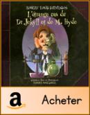 L'étrange cas du Dr Jekyll et de M. Hyde Boulanger