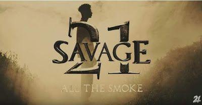 21 savage smoke