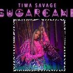 Tiwa Savage – Sugarcane (mp3)
