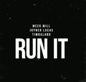 Meek Mill Run It mp3 download