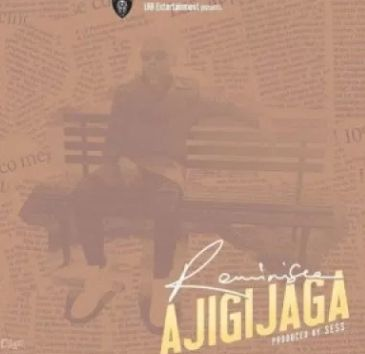 Reminisce Ajigijaga Download