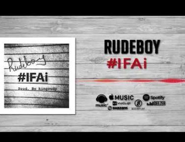 rudeboy ifai
