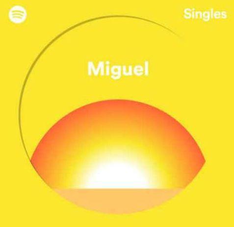 miguel get you