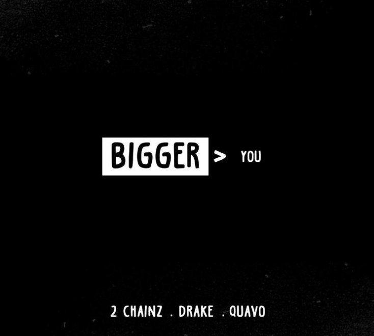 2 Chainz Bigger Than You