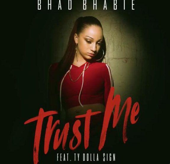 Bhad Bhabie Trust Me