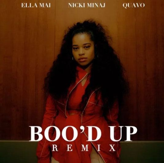 Ella Mai – Boo'd Up (Remix) Ft. Nicki Minaj & Quavo (mp3)