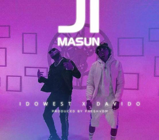 Idowest x Davido Ji Masun