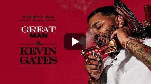 Kevin Gates Great Man