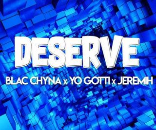 Blac Chyna Deserve mp3