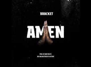 Bracket Amen Mp3 Download