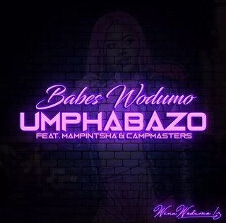 Babes Wodumo Umphabazo