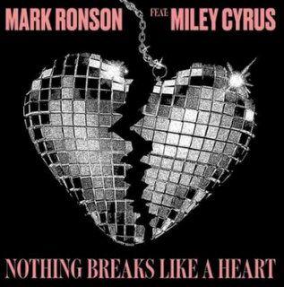 Mark Ronson Nothing Breaks Like a Heart