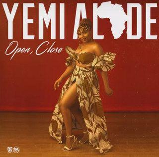 Yemi Alade Open, Close