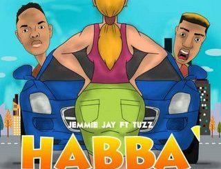 Jemmie Jay – Habba ft. Tuzz