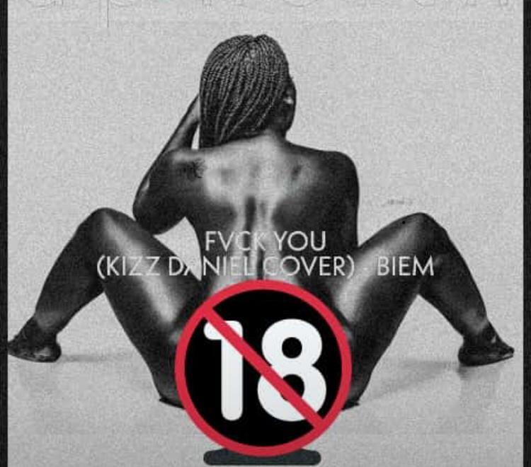 Biem X Kizz Daniel – Fvck You (Cover) mp3 download