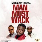 Download MC Galaxy Man Must Wack mp3 download