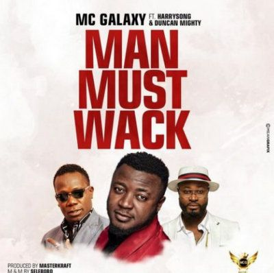 Download MC Galaxy Man Must Wack mp3 download