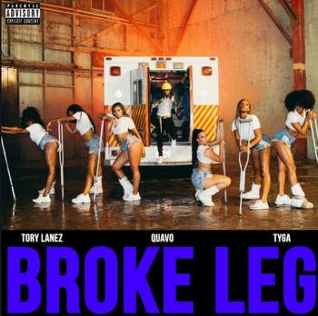 Download mp3 Tory Lanez, Quavo & Tyga Broke Leg mp3 download