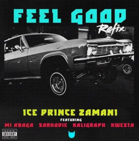 Download Ice Prince Feel Good (Remix)