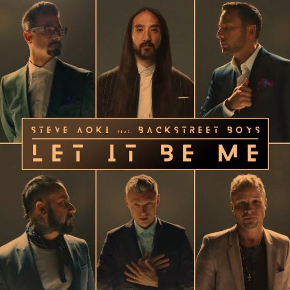 Steve Aoki & Backstreet Boys -Let It Be Me